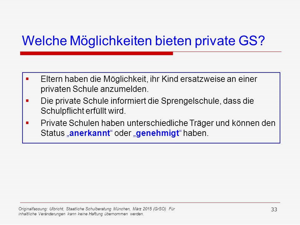 Originalfassung: Ulbricht, Staatliche Schulberatung München, März 2015 (GrSO) Für inhaltliche Veränderungen kann keine Haftung übernommen werden. 33 W