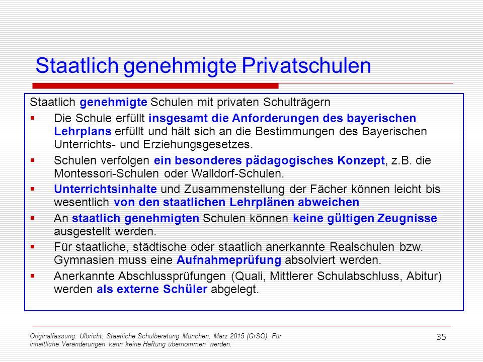 Originalfassung: Ulbricht, Staatliche Schulberatung München, März 2015 (GrSO) Für inhaltliche Veränderungen kann keine Haftung übernommen werden. 35 S