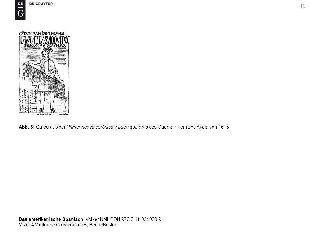 Das amerikanische Spanisch, Volker Noll ISBN 978-3-11-034038-9 © 2014 Walter de Gruyter GmbH, Berlin/Boston 10 Abb.
