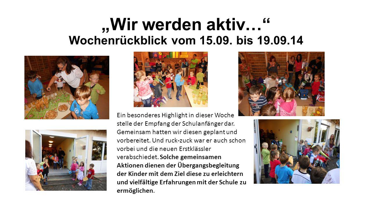 """""""Wir werden aktiv… Wochenrückblick vom 15.09."""