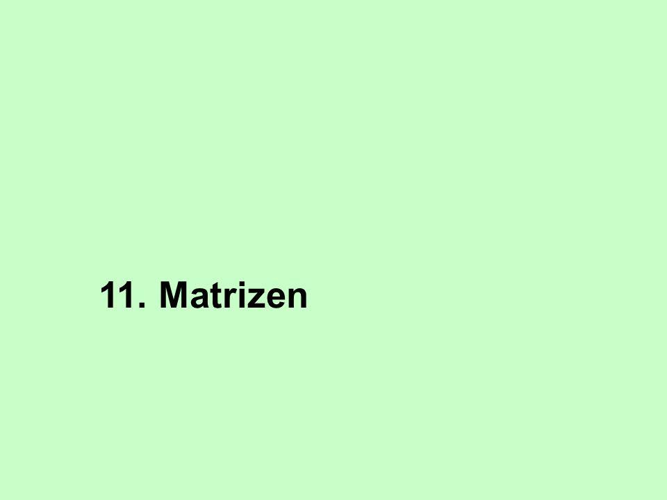 11. Matrizen