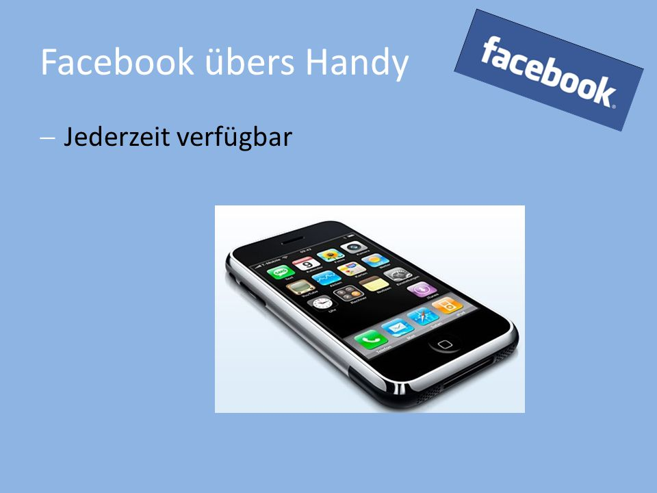 Facebook übers Handy  Jederzeit verfügbar