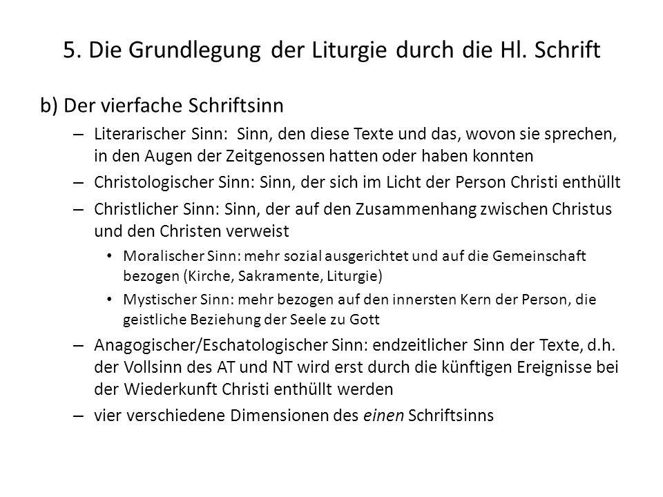 5. Die Grundlegung der Liturgie durch die Hl. Schrift b) Der vierfache Schriftsinn – Literarischer Sinn: Sinn, den diese Texte und das, wovon sie spre