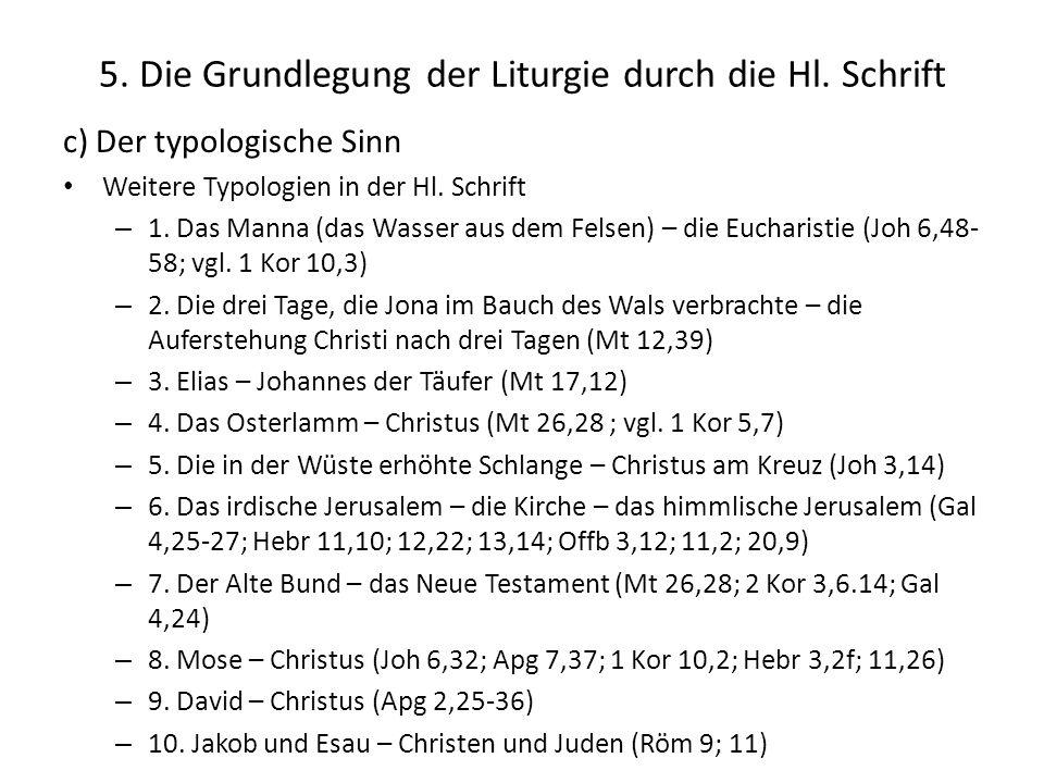 5.Die Grundlegung der Liturgie durch die Hl.