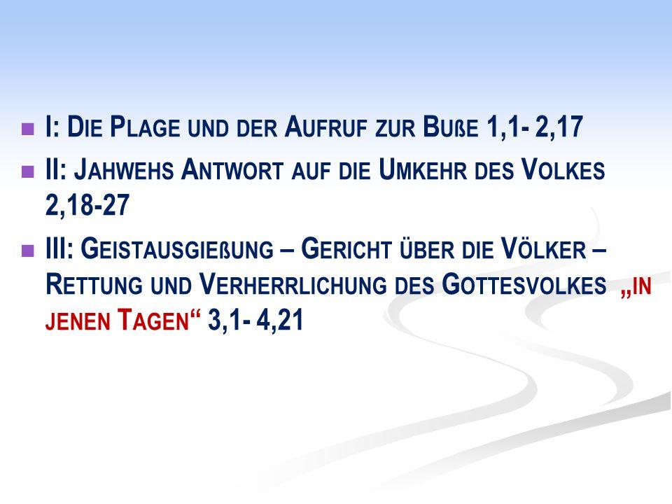 I: D IE P LAGE UND DER A UFRUF ZUR B UßE 1,1- 2,17 A.