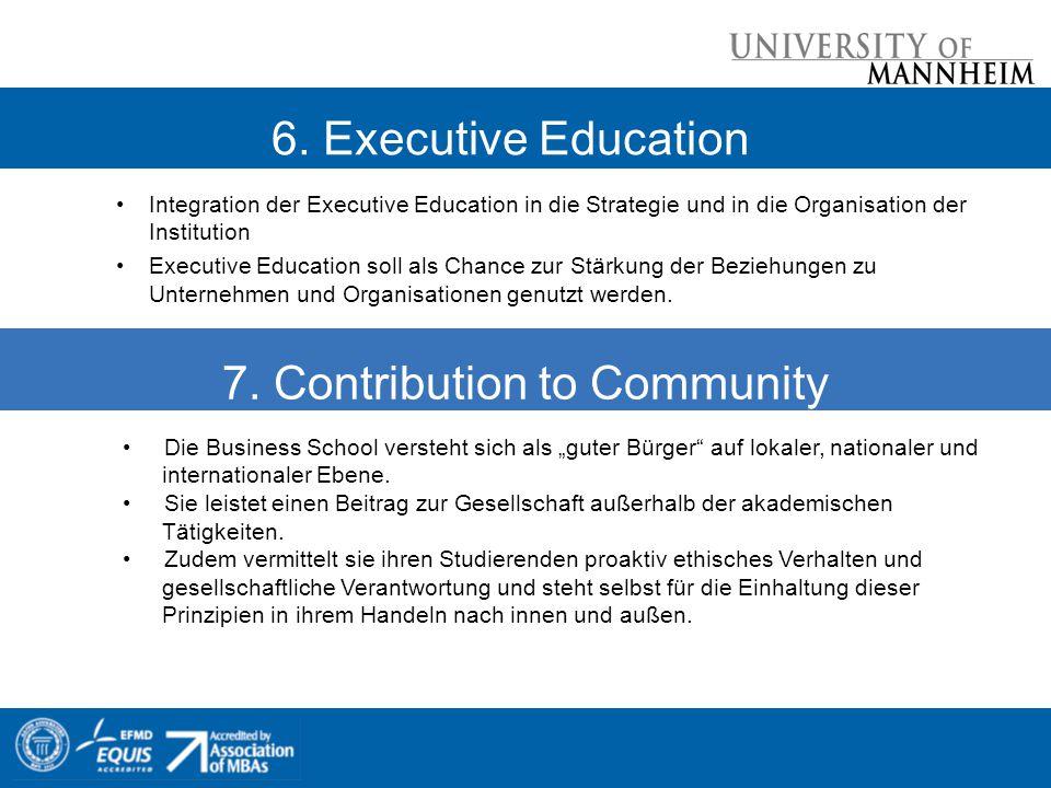 Integration der Executive Education in die Strategie und in die Organisation der Institution Executive Education soll als Chance zur Stärkung der Beziehungen zu Unternehmen und Organisationen genutzt werden.