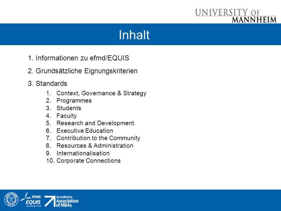 Inhalt 1. Informationen zu efmd/EQUIS 2. Grundsätzliche Eignungskriterien 3.