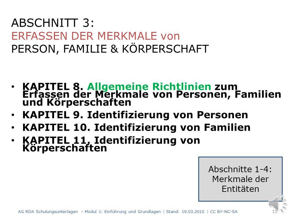 KAPITEL 5.Allgemeine Richtlinien zum Erfassen der Merkmale von Werken und Expressionen KAPITEL 6.