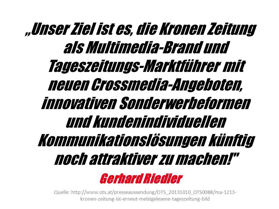 """""""Unser Ziel ist es, die Kronen Zeitung als Multimedia-Brand und Tageszeitungs-Marktführer mit neuen Crossmedia-Angeboten, innovativen Sonderwerbeforme"""