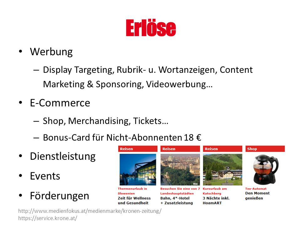 Erlöse Werbung – Display Targeting, Rubrik- u. Wortanzeigen, Content Marketing & Sponsoring, Videowerbung… E-Commerce – Shop, Merchandising, Tickets…