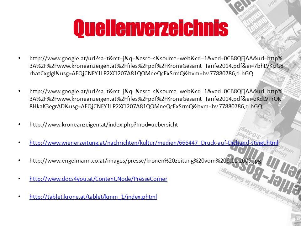 Quellenverzeichnis http://www.google.at/url?sa=t&rct=j&q=&esrc=s&source=web&cd=1&ved=0CB8QFjAA&url=http% 3A%2F%2Fwww.kroneanzeigen.at%2Ffiles%2Fpdf%2F