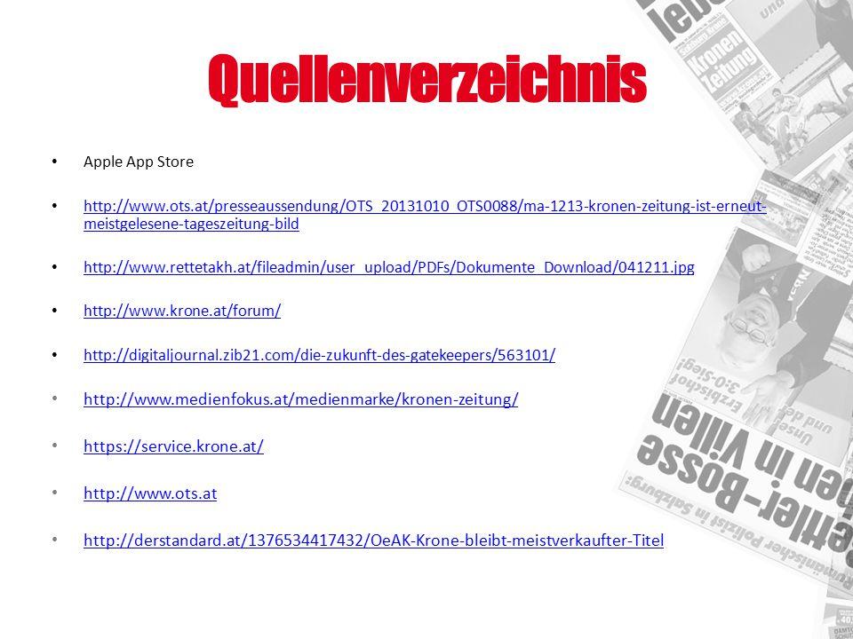 Quellenverzeichnis Apple App Store http://www.ots.at/presseaussendung/OTS_20131010_OTS0088/ma-1213-kronen-zeitung-ist-erneut- meistgelesene-tageszeitu