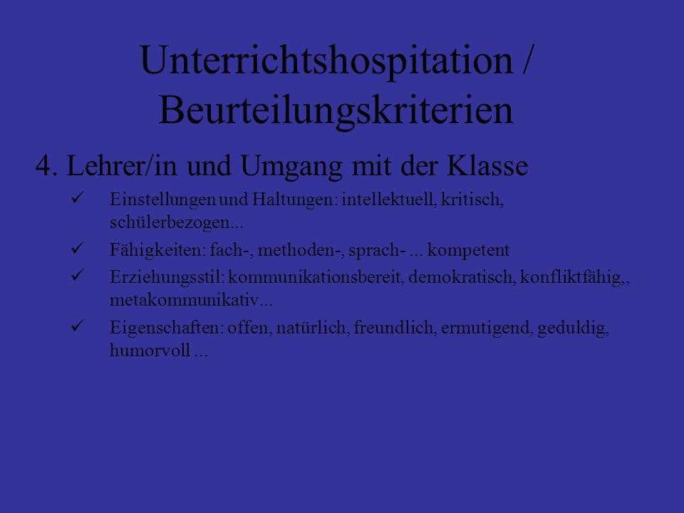 Unterrichtshospitation / Beurteilungskriterien 4.