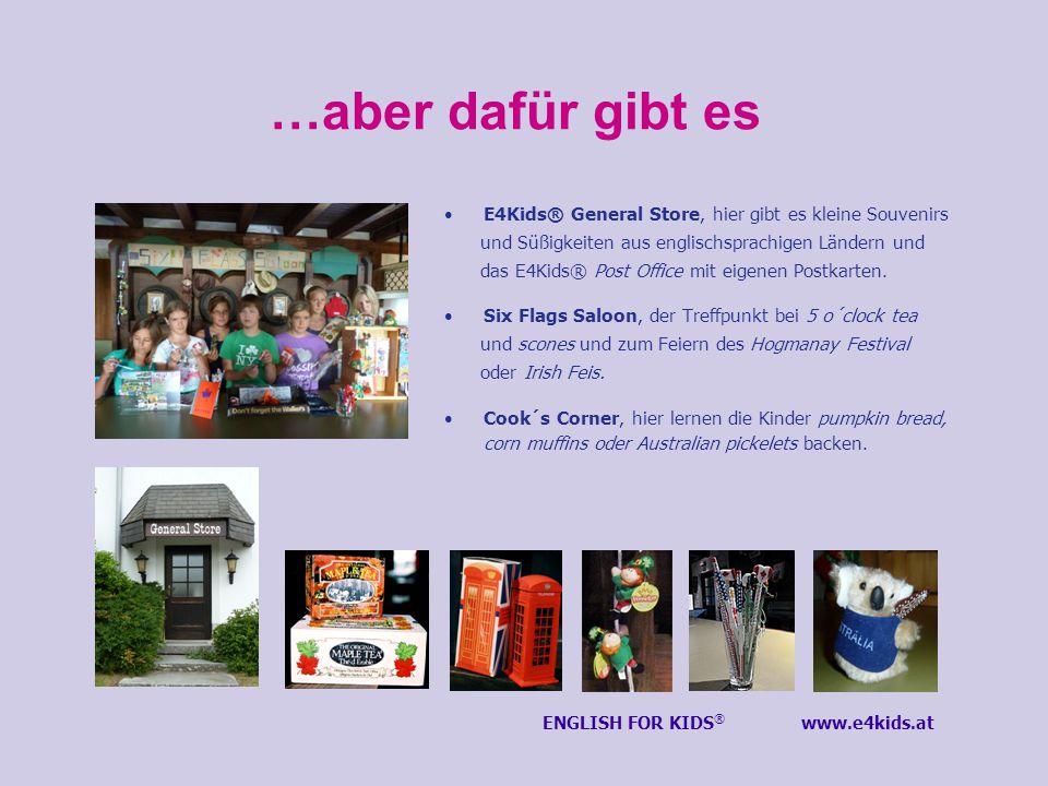 …aber dafür gibt es E4Kids® General Store, hier gibt es kleine Souvenirs und Süßigkeiten aus englischsprachigen Ländern und das E4Kids® Post Office mit eigenen Postkarten.