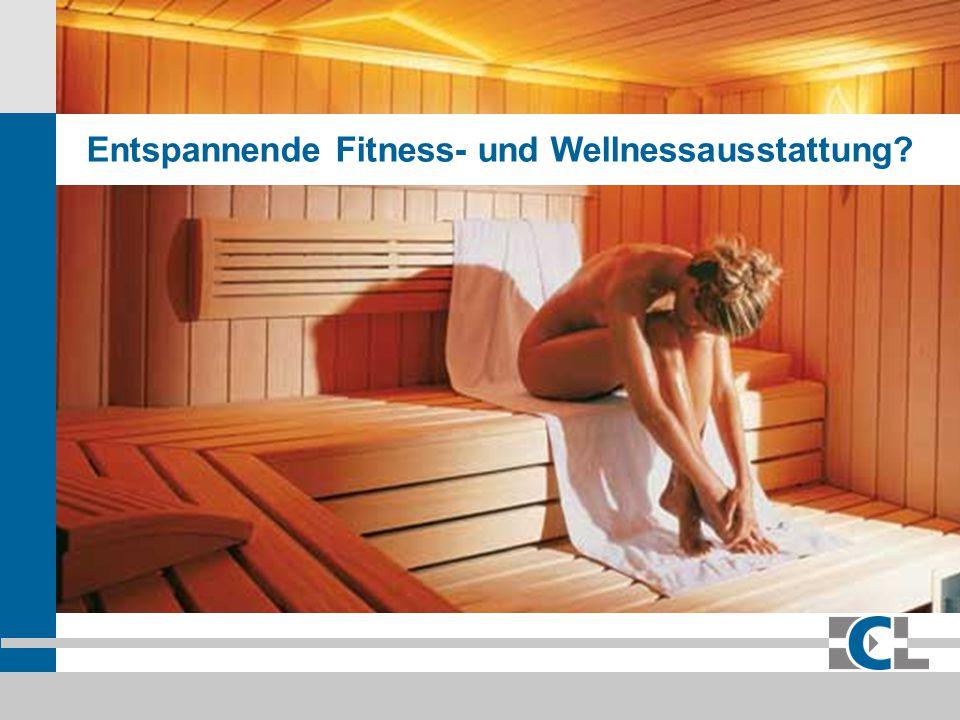 ECL Eura Consumer Leasing GmbH & Co. KG Entspannende Fitness- und Wellnessausstattung?
