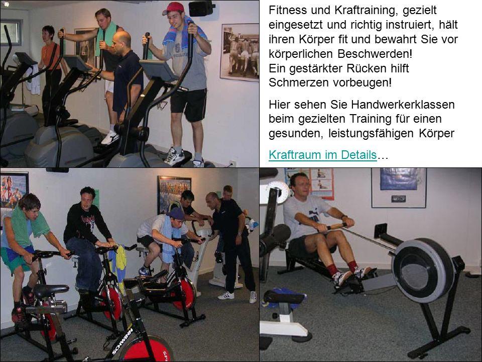 Fitness und Kraftraining, gezielt eingesetzt und richtig instruiert, hält ihren Körper fit und bewahrt Sie vor körperlichen Beschwerden.