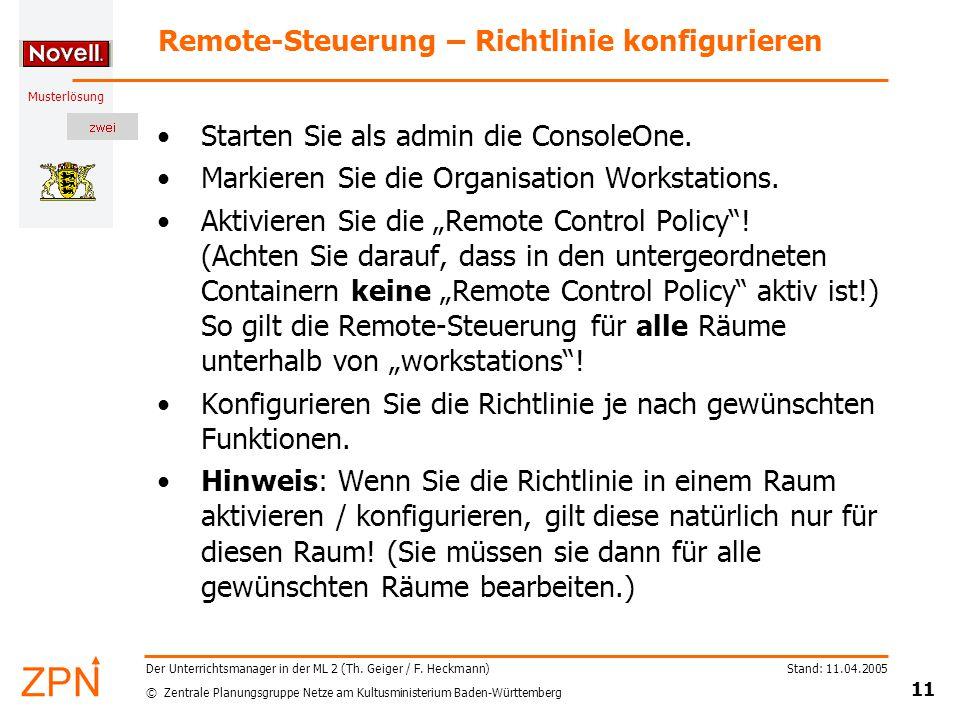 © Zentrale Planungsgruppe Netze am Kultusministerium Baden-Württemberg Musterlösung Stand: 11.04.2005 11 Der Unterrichtsmanager in der ML 2 (Th.