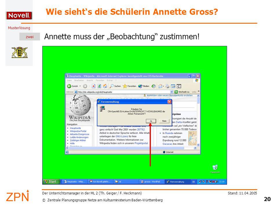 © Zentrale Planungsgruppe Netze am Kultusministerium Baden-Württemberg Musterlösung Stand: 11.04.2005 20 Der Unterrichtsmanager in der ML 2 (Th.