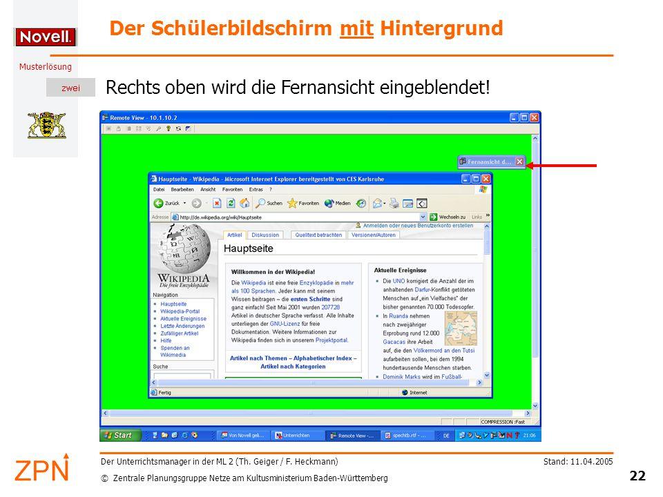 © Zentrale Planungsgruppe Netze am Kultusministerium Baden-Württemberg Musterlösung Stand: 11.04.2005 22 Der Unterrichtsmanager in der ML 2 (Th.