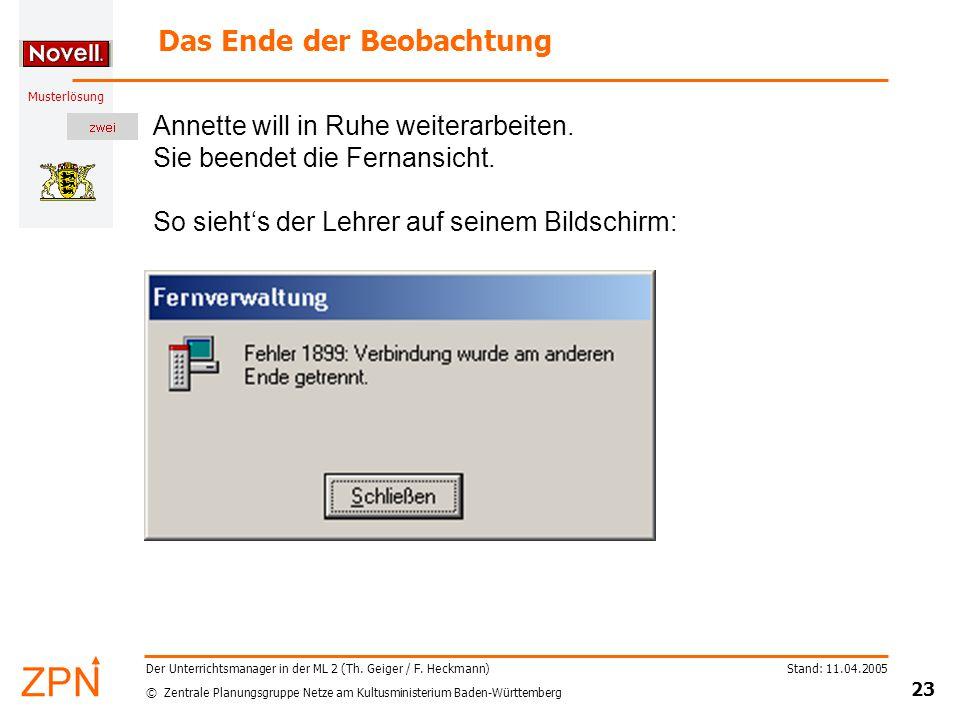 © Zentrale Planungsgruppe Netze am Kultusministerium Baden-Württemberg Musterlösung Stand: 11.04.2005 23 Der Unterrichtsmanager in der ML 2 (Th.