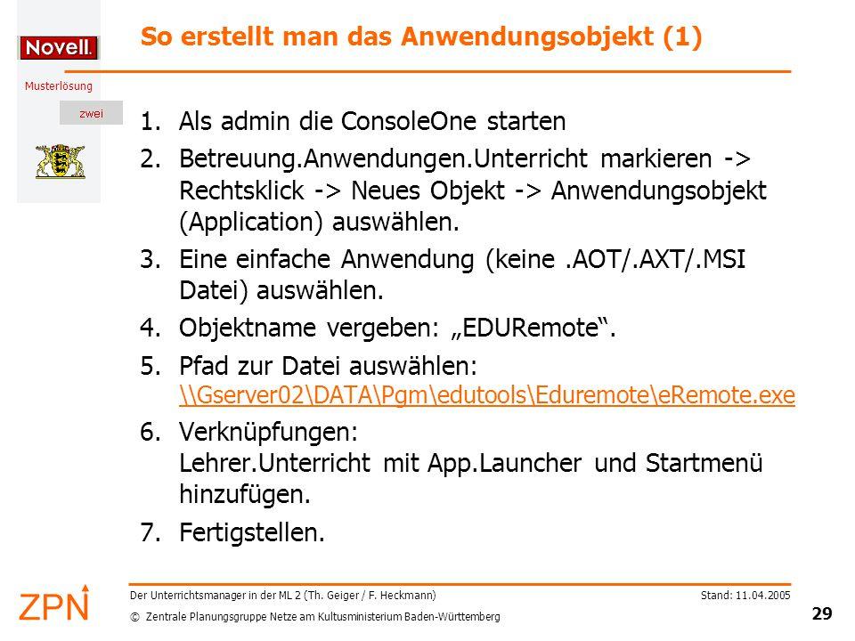 © Zentrale Planungsgruppe Netze am Kultusministerium Baden-Württemberg Musterlösung Stand: 11.04.2005 29 Der Unterrichtsmanager in der ML 2 (Th.