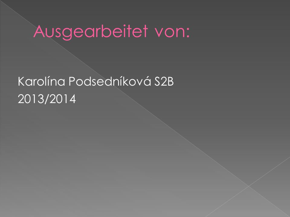 Karolína Podsedníková S2B 2013/2014