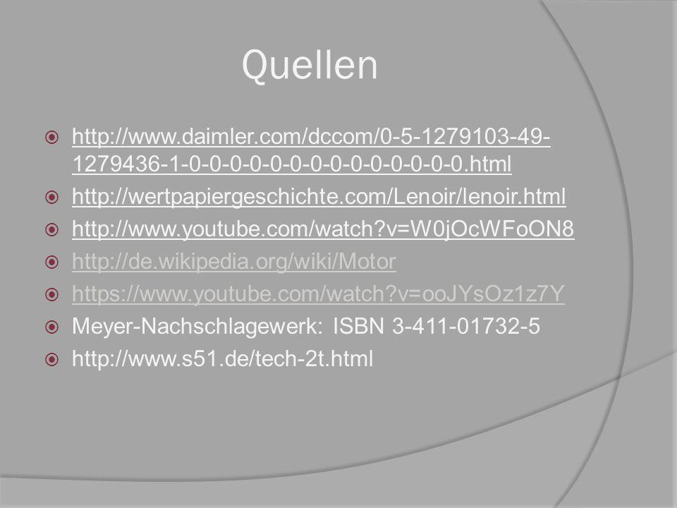 Quellen  http://www.daimler.com/dccom/0-5-1279103-49- 1279436-1-0-0-0-0-0-0-0-0-0-0-0-0-0-0.html  http://wertpapiergeschichte.com/Lenoir/lenoir.html