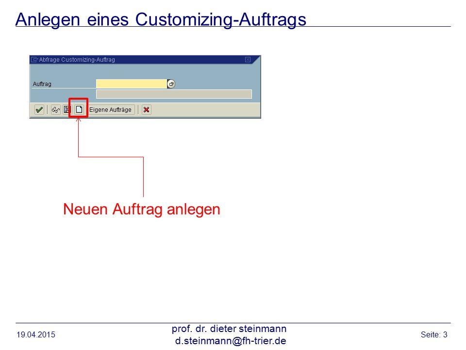 Anlegen eines Customizing-Auftrags 19.04.2015 prof.