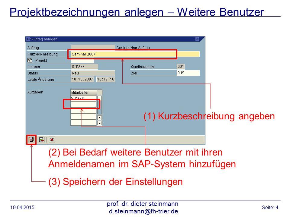 Projektbezeichnungen anlegen – Weitere Benutzer 19.04.2015 prof.