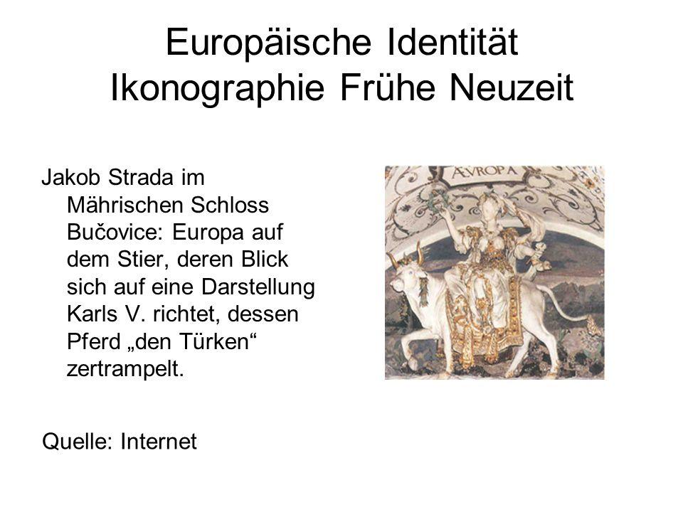 Europäische Identität Ikonographie Frühe Neuzeit Jakob Strada im Mährischen Schloss Bučovice: Europa auf dem Stier, deren Blick sich auf eine Darstell