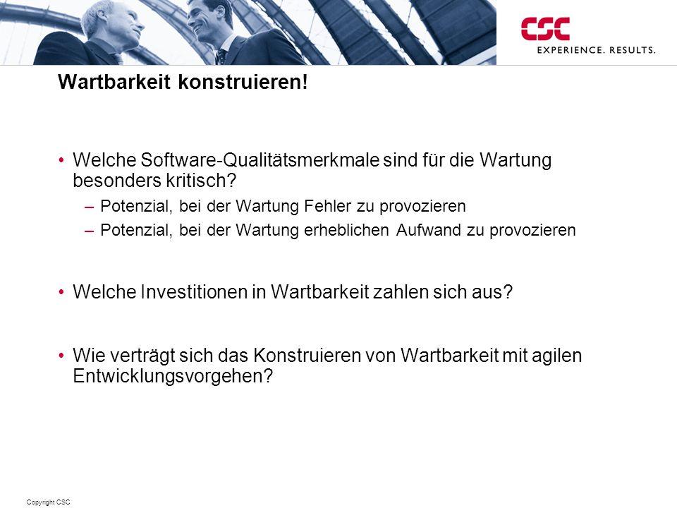 Copyright CSC Wartbarkeit konstruieren.