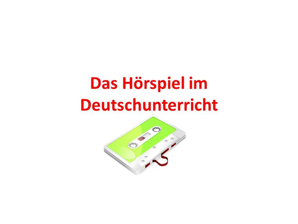 Das Hörspiel im Deutschunterricht