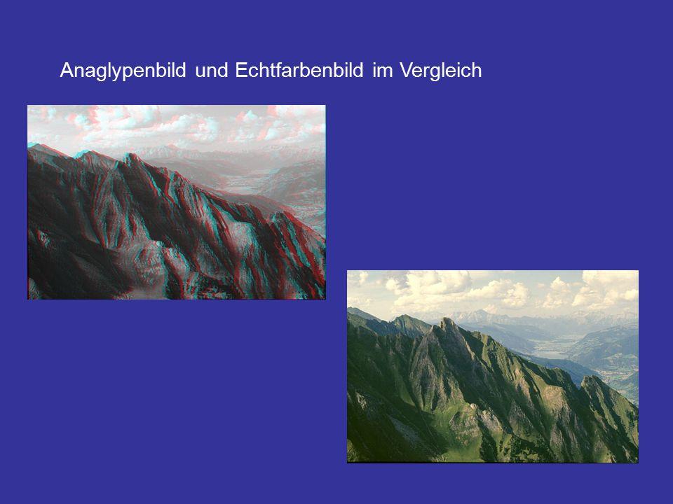 Anaglypenbild und Echtfarbenbild im Vergleich