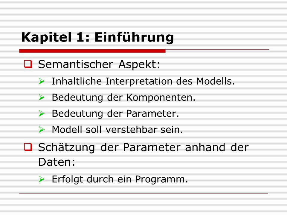 Kapitel 1: Einführung  Prüfung von Messmodellen:  Modell ist nur hilfreich, wenn es die Realität einigermassen korrekt beschreibt.