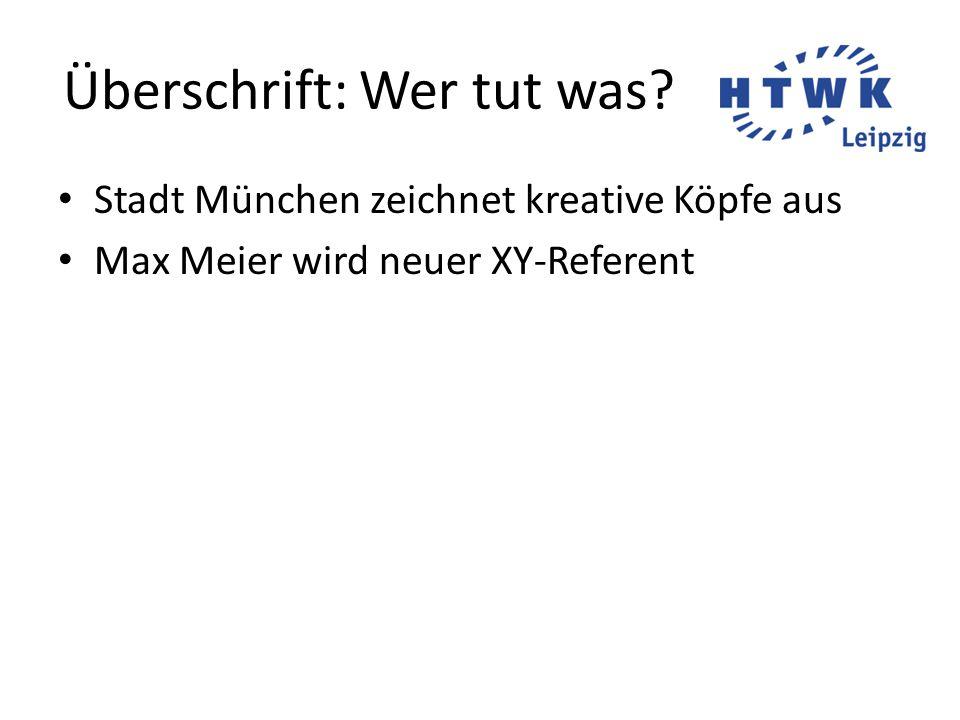 Überschrift: Wer tut was? Stadt München zeichnet kreative Köpfe aus Max Meier wird neuer XY-Referent