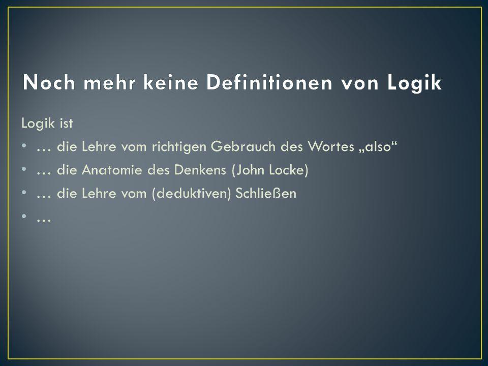 Wie sieht Logik aus?