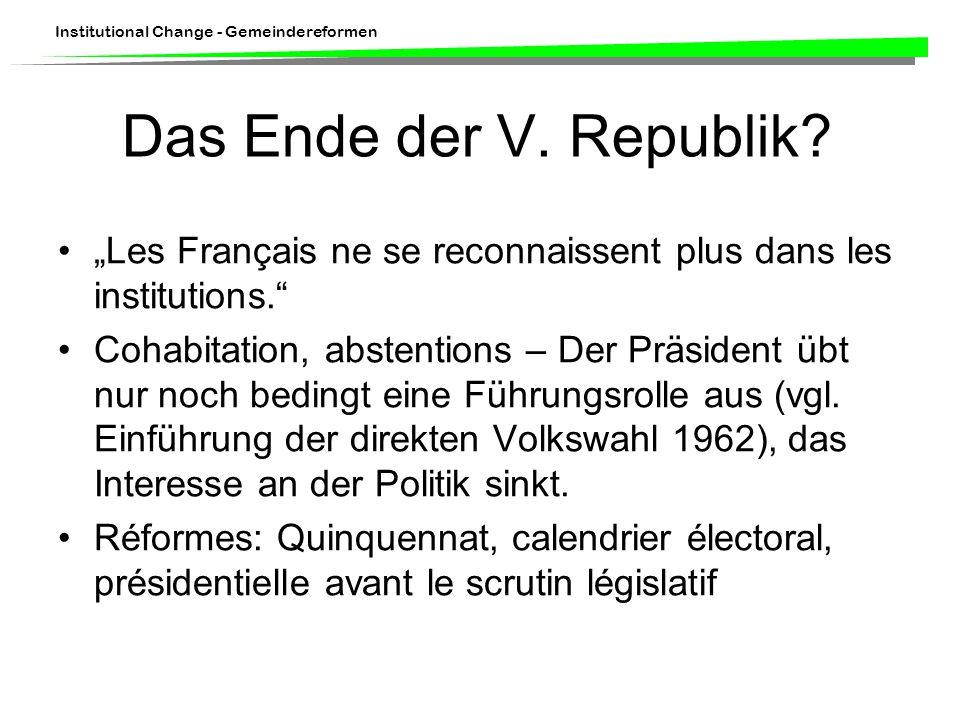 Institutional Change - Gemeindereformen Das Ende der V.
