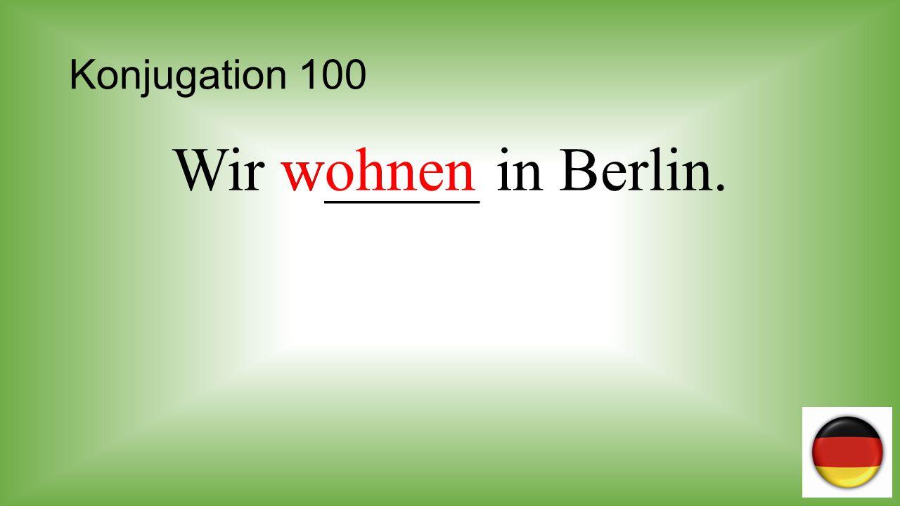 Konjugation 200 Sie (sing.) be_____ Liechtenstein.besucht