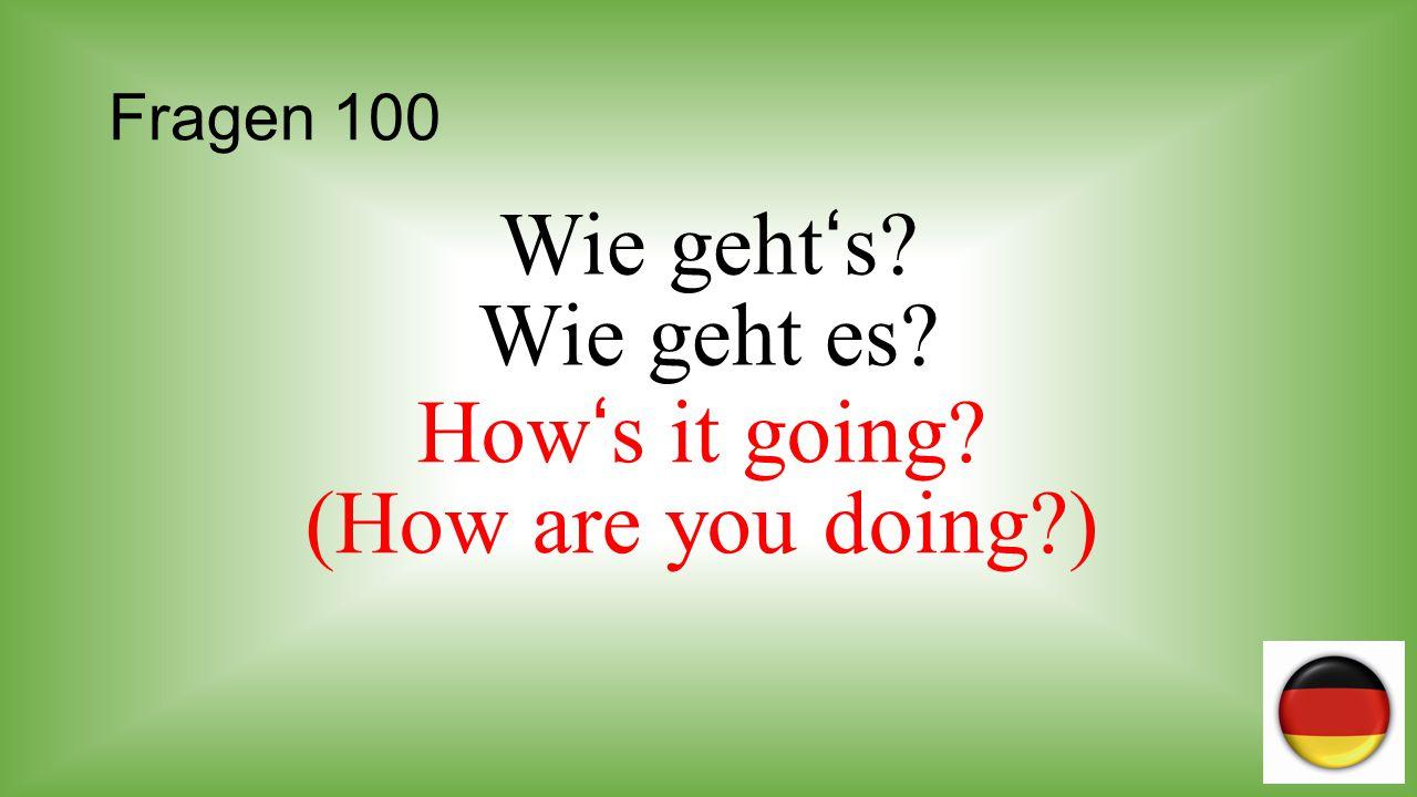 Fragen 200 Wie alt ist Hans? How old is Hans? Er ist ____ Jahre alt.