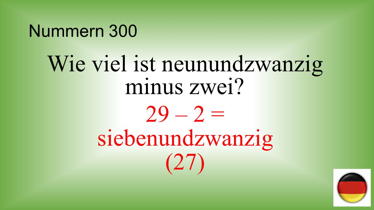 Nummern 400 Wie viel ist dreizig minus vierzehn plus fünf? einsundzwanzig (21)
