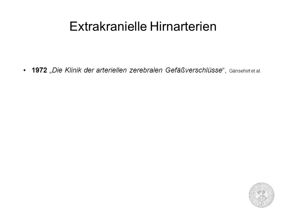 """Extrakranielle Hirnarterien 1972 """"Die Klinik der arteriellen zerebralen Gefäßverschlüsse"""", Gänsehirt et al."""
