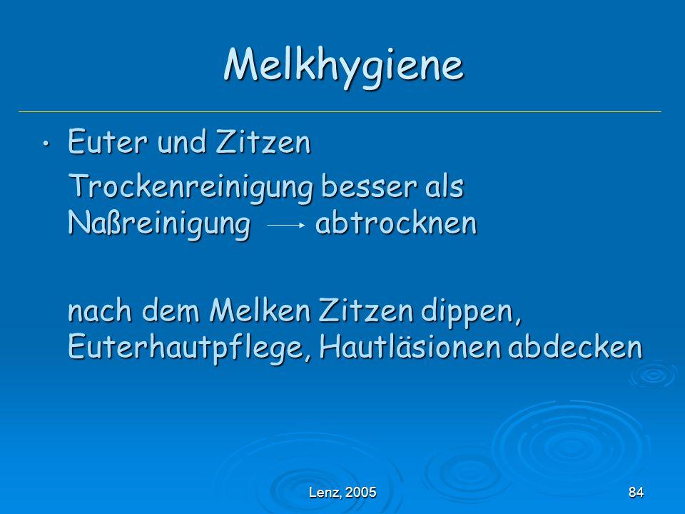 Lenz, 200584 Melkhygiene Euter und Zitzen Euter und Zitzen Trockenreinigung besser als Naßreinigung abtrocknen nach dem Melken Zitzen dippen, Euterhautpflege, Hautläsionen abdecken