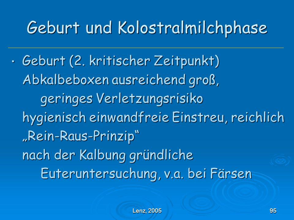 Lenz, 200595 Geburt und Kolostralmilchphase Geburt (2.