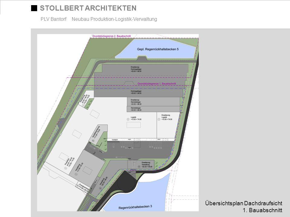 STOLLBERT ARCHITEKTEN PLV Bantorf Neubau Produktion-Logistik-Verwaltung Übersichtsplan Dachdraufsicht 1. Bauabschnitt
