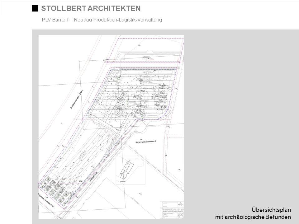 STOLLBERT ARCHITEKTEN PLV Bantorf Neubau Produktion-Logistik-Verwaltung Übersichtsplan mit archäologische Befunden