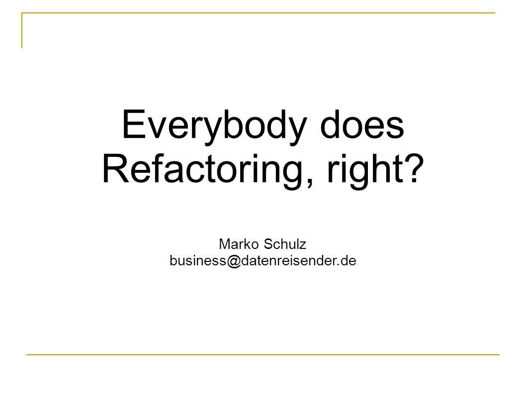 Datenreisender.de JAX 09 12 Refactoring-Werkzeuge verschleiern die Tätigkeit des Refactorns