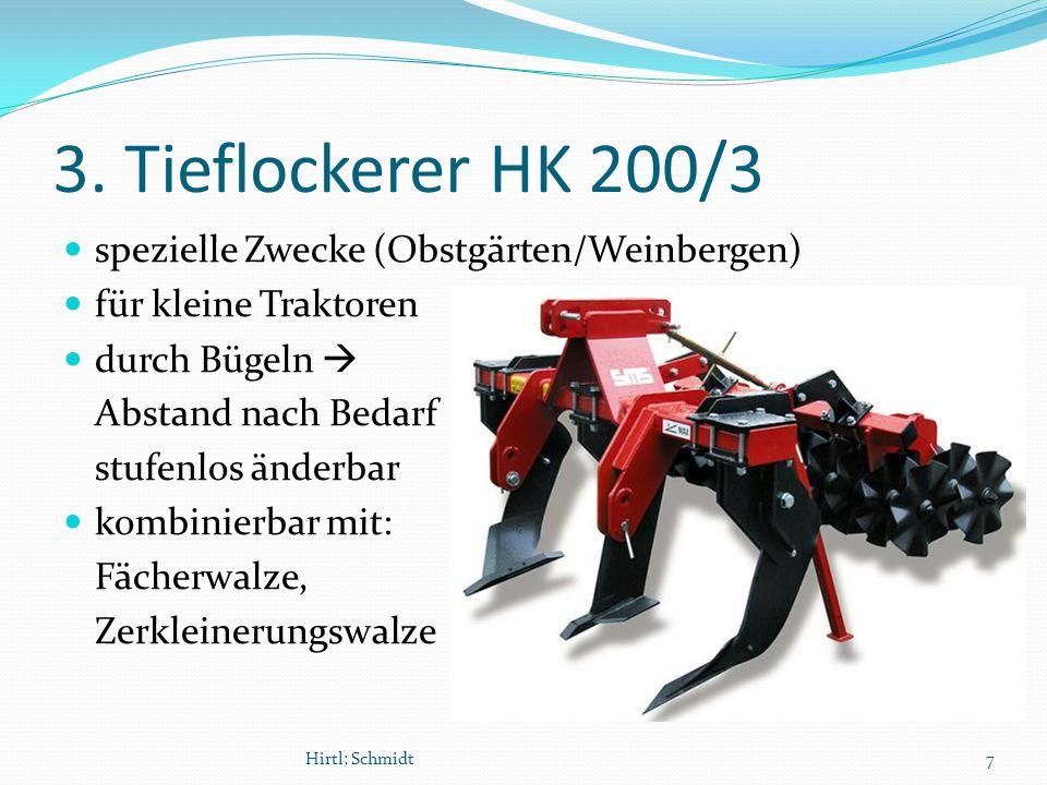3. Tieflockerer HK 200/3 spezielle Zwecke (Obstgärten/Weinbergen) für kleine Traktoren durch Bügeln  Abstand nach Bedarf stufenlos änderbar kombinier