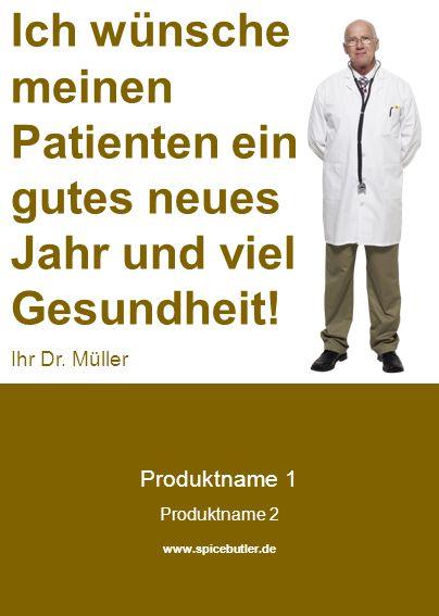 Produktname 1 Produktname 2 www.spicebutler.de Ich wünsche meinen Patienten ein gutes neues Jahr und viel Gesundheit.