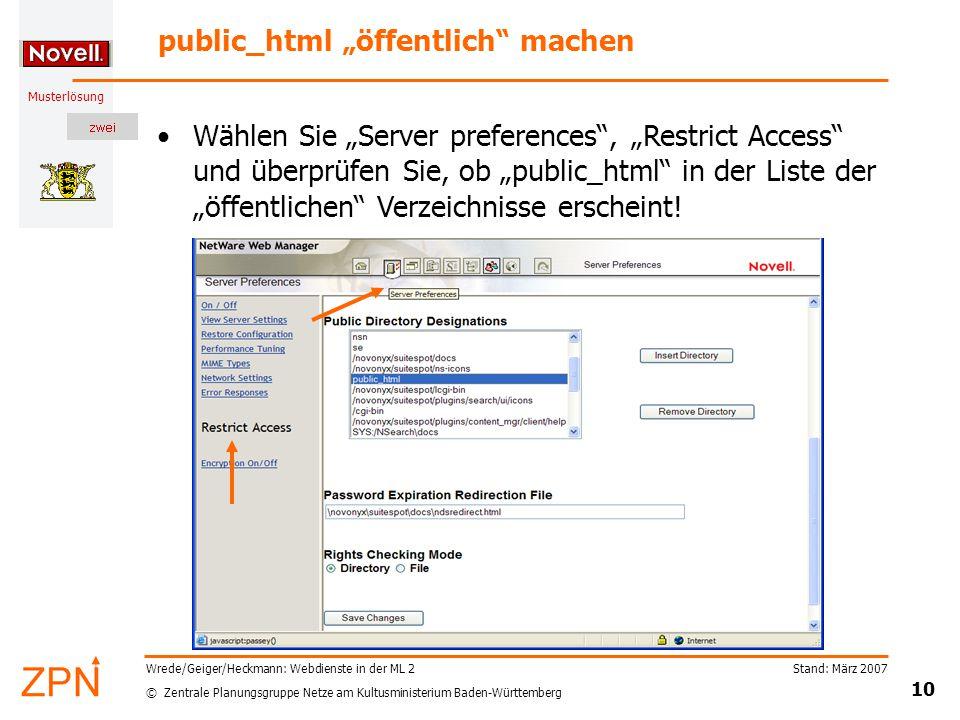 © Zentrale Planungsgruppe Netze am Kultusministerium Baden-Württemberg Musterlösung Stand: März 2007 10 Wrede/Geiger/Heckmann: Webdienste in der ML 2