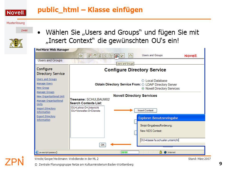 © Zentrale Planungsgruppe Netze am Kultusministerium Baden-Württemberg Musterlösung Stand: März 2007 9 Wrede/Geiger/Heckmann: Webdienste in der ML 2 p